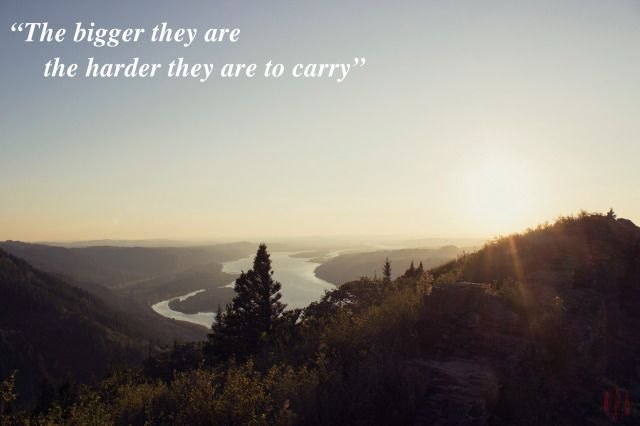 The bigger they are the harder they are to carry