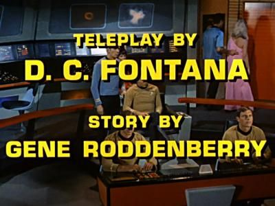 Credits from a Star Trek episode showing DC Fontana as the writer of the Teleplay from a story by Gene Roddenberry