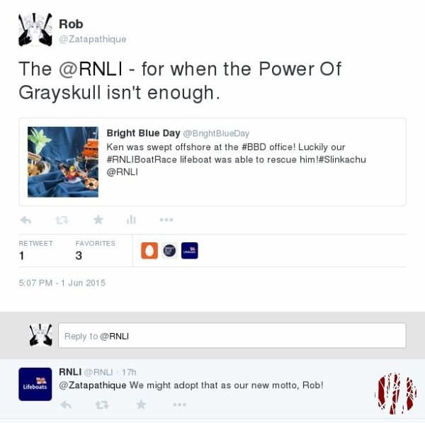A retweet of the above image from the Royal National Lifeboat Institute plus the caption, 'The RNLI, for when the power of Grayskull isn't enough' to which the RNLI reply saying they might use that as their new motto.